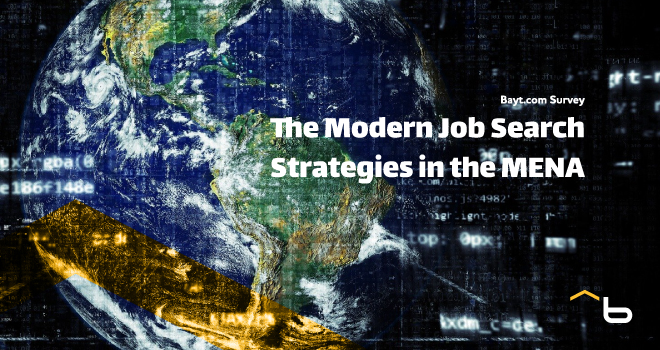 Bayt.com Survey: The Modern Job Search Strategies in the MENA